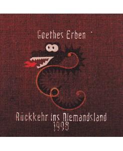 Goethes Erben - Rückkehr...